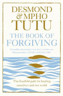 The Book of Forgiving av Archbishop Desmond Tutu og Mpho Tutu (Heftet)
