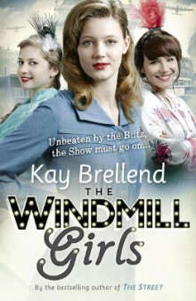 The Windmill Girls av Kay Brellend (Heftet)