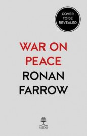 War on peace av Ronan Farrow (Heftet)
