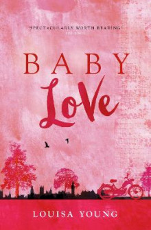 Baby Love (the Angeline Gower Trilogy, Book 1) av Louisa Young (Heftet)
