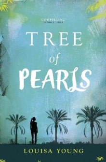 Tree of Pearls (the Angeline Gower Trilogy, Book 3) av Louisa Young (Heftet)
