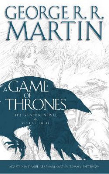 A Game of Thrones: Graphic Novel: Volume Three av George R. R. Martin (Innbundet)