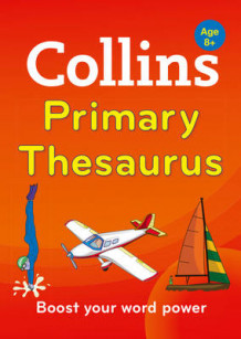 Collins Primary Thesaurus av Collins Dictionaries (Heftet)