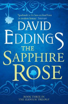 The Sapphire Rose (the Elenium Trilogy, Book 3) av David Eddings (Heftet)