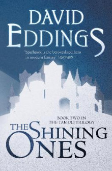 The Shining Ones av David Eddings (Heftet)