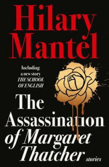 The assassination of Margaret Thatcher av Hilary Mantel (Heftet)