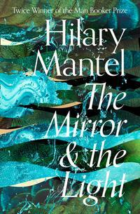 The mirror and the light av Hilary Mantel (Heftet)