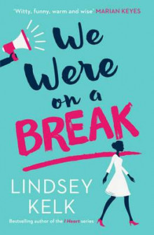 We were on a break av Lindsey Kelk (Heftet)