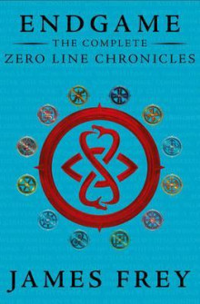 The Complete Zero Line Chronicles (Incite, Feed, Reap) av James Frey (Heftet)