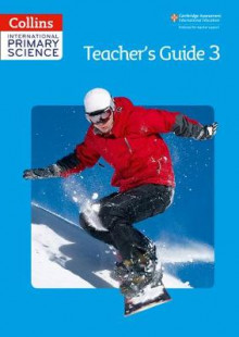 International Primary Science Teacher's Guide: No. 3 av Fiona MacGregor, Karen Morrison, Tracey Baxter, Sunetra Berry, Pat Dower og Helen Harden (Heftet)