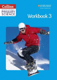 International Primary Science Workbook 3 av Fiona MacGregor, Karen Morrison, Tracey Baxter, Sunetra Berry, Pat Dower og Helen Harden (Heftet)