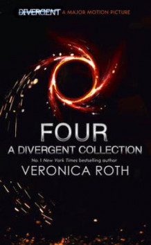Four av Veronica Roth (Heftet)