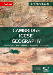 Collins Cambridge IGCSE: Cambridge IGCSE Geography Teacher Guide av John Belfield, Alan Parkinson, Alison Rae og John Rutter (Heftet)