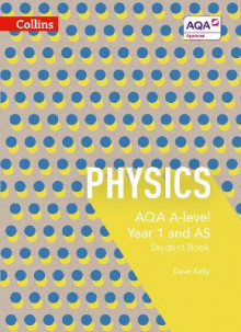 AQA A Level Science: AQA A Level Physics Year 1 and AS Student Book av Dave Kelly og Frank Ciccotti (Heftet)