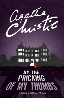By the Pricking of My Thumbs av Agatha Christie (Heftet)
