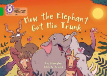 How The Elephant Got His Trunk av Lou Kuenzler (Heftet)