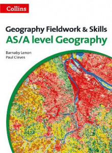 A Level Skills: A Level Geography Fieldwork & Skills av Barnaby J. Lenon og Paul G. Cleves (Heftet)