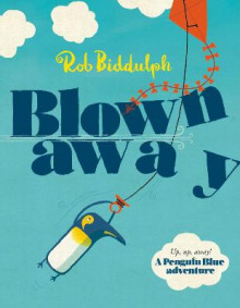 Blown Away av Rob Biddulph (Heftet)