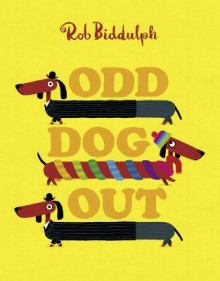 Odd Dog Out av Rob Biddulph (Innbundet)