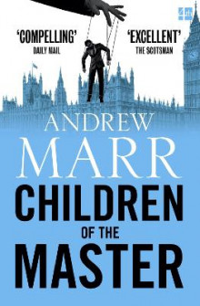 Children of the Master av Andrew Marr (Heftet)