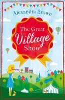 The Great Village Show av Alexandra Brown (Heftet)