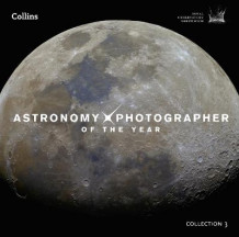Astronomy Photographer of the Year: Collection 3 av Greenwich Royal Observatory (Innbundet)