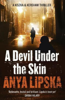 A Devil Under the Skin av Anya Lipska (Heftet)