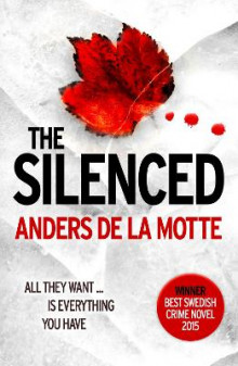 The Silenced av Anders De la Motte (Heftet)
