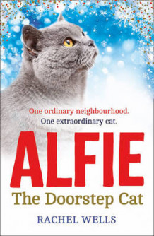 Alfie the Doorstep Cat av Rachel Wells (Innbundet)