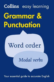 Collins Easy Learning English: Easy Learning Grammar and Punctuation (Heftet)