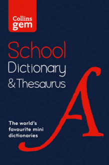 Collins gem school dictionary & thesaurus - trusted support for learning, i av Collins Dictionaries, (Heftet)