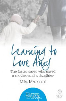 Learning to Love Amy av Mia Marconi (Heftet)