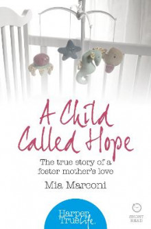 A Child Called Hope av Mia Marconi (Heftet)