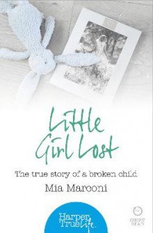 Little Girl Lost av Mia Marconi (Heftet)