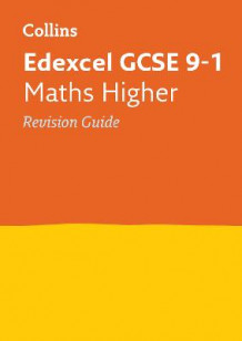 Collins GCSE Revision and Practice - New Curriculum: Edexcel GCSE Maths Higher Tier Revision Guide av Collins GCSE (Heftet)