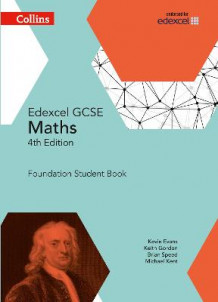 GCSE Maths Edexcel Foundation Student Book av Kevin Evans, Keith Gordon, Brian Speed og Michael Kent (Heftet)