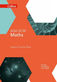 GCSE Maths AQA Higher Teacher Pack av Rob Ellis, Kath Hipkiss og Colin Stobart (Heftet)