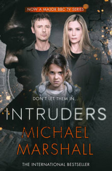 The Intruders av Michael Marshall (Heftet)