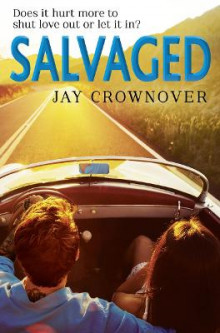 Salvaged av Jay Crownover (Heftet)