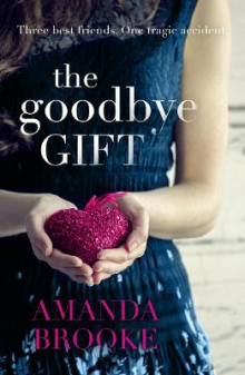The Goodbye Gift av Amanda Brooke (Heftet)