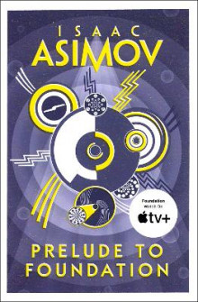 Prelude to Foundation av Isaac Asimov (Heftet)