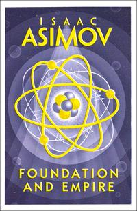 Foundation and Empire av Isaac Asimov (Heftet)