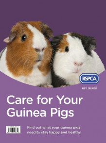 Care for Your Guinea Pigs av RSPCA (Heftet)