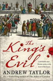 The King's Evil av Andrew Taylor (Innbundet)