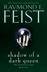 Shadow of a Dark Queen av Raymond E. Feist (Heftet)