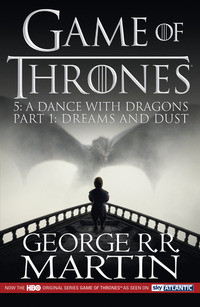 A Dance with Dragons: Dreams and Dust Part 1 av George R. R. Martin (Heftet)
