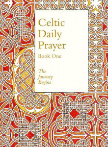 Celtic Daily Prayer: Book One: Book 1 av Northumbria Community (Innbundet)