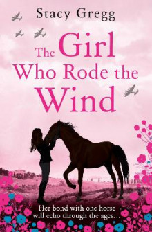 The Girl Who Rode the Wind av Stacy Gregg (Heftet)