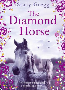 The Diamond Horse av Stacy Gregg (Heftet)