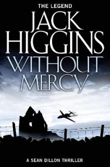 Without Mercy (Sean Dillon Series, Book 13) av Jack Higgins (Heftet)
